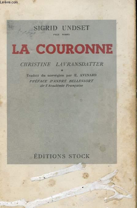 CHRISTINE LAVRANSDATTER - LA COURONNE -TOME 1