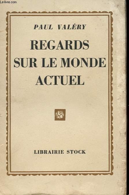 REGARD SUR LE MONDE ACTUEL