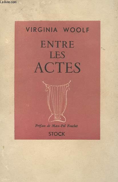 ENTRE LES ACTES