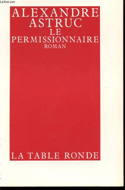 LE PERMISSIONNAIRE