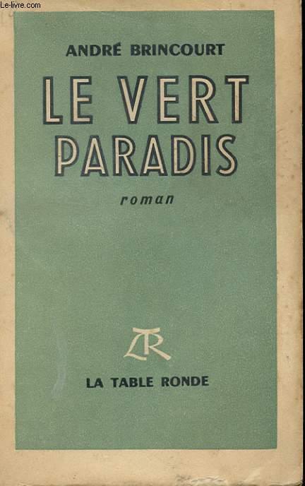 LE VERT PARADIS