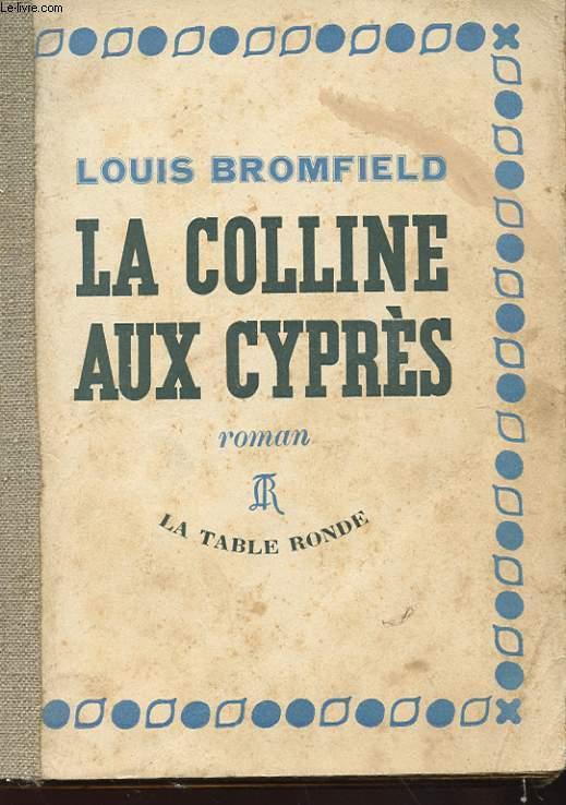 LA COLLINE AUX CYPRES