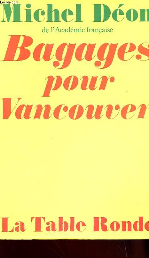 BAGAGES POUR VANCOUVER - MES ARCHES DE NOE - TOME 2