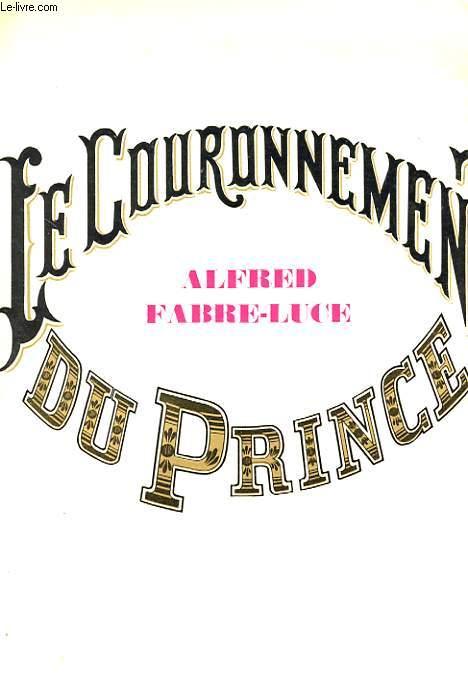 LE COURONNEMANT DU PRINCE