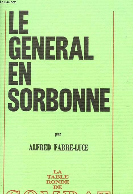 LE GENERAL EN SORBONNE