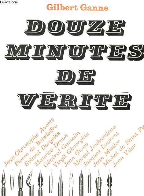 DOUZE MINUTES DE VERITE