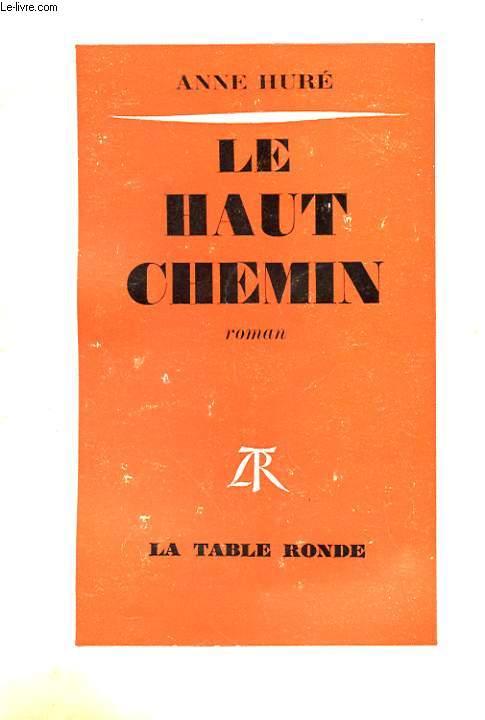 LE HAUT CHEMIN