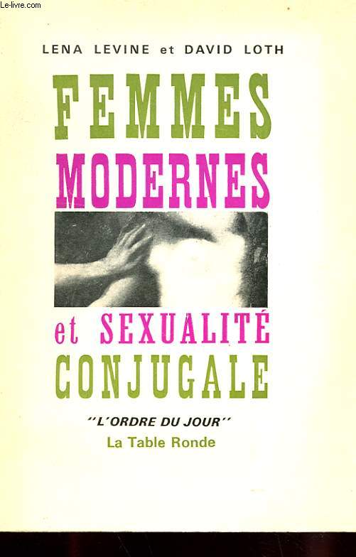 FEMMES MODERNES ET SEXUALITE CONJUGALE