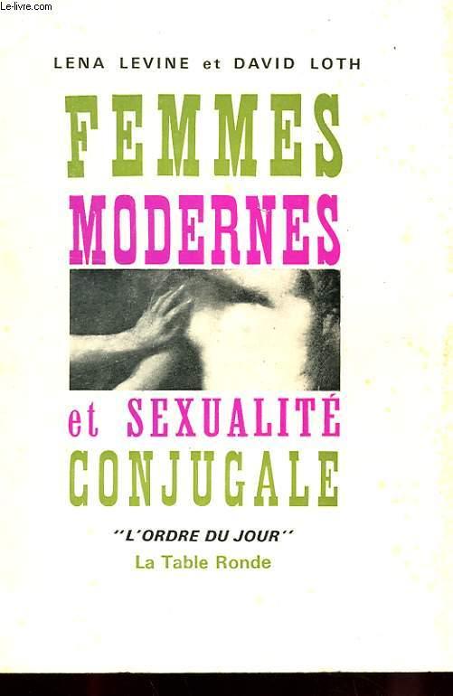 FEMMES MODERNES ET SEXUALITE CONJUGALE AVEC ENVOI DU TRADUCTEUR