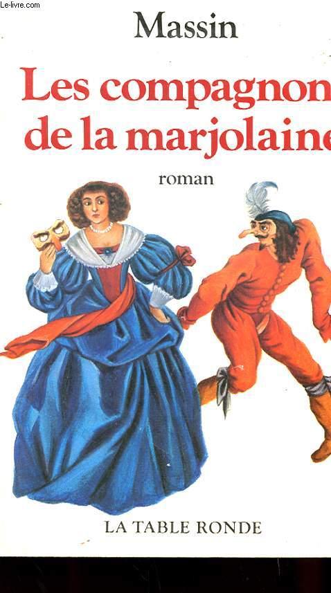 LES COMPAGNONS DE LA MARJOLAINE