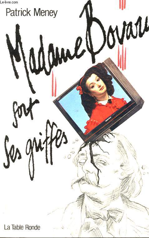 MADAME BOVARY SORT DE SES GRIFFES