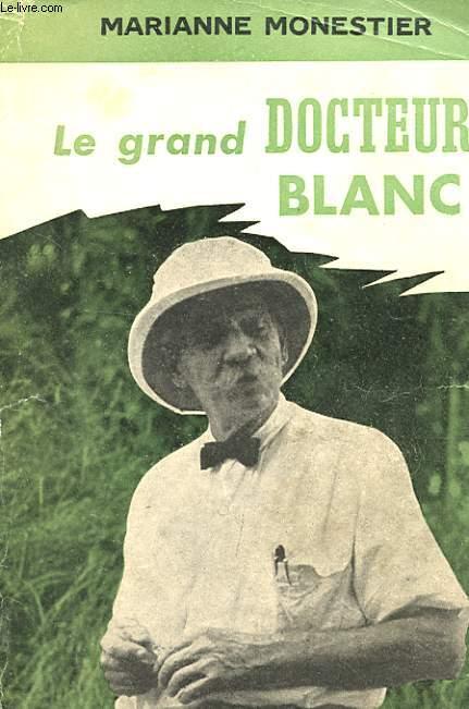 LE GRAND DOCTEUR BLANC