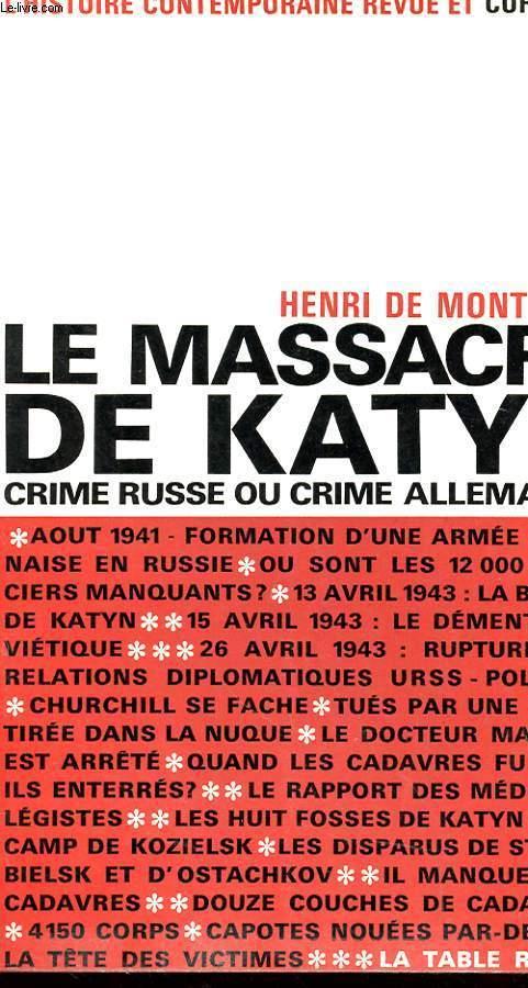 LE MASSACRE DE KATYN - CRIME RUSSE OU CRIME ALLEMAND ?