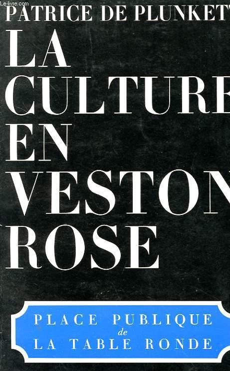 LA CULTURE EN VESTON ROSES