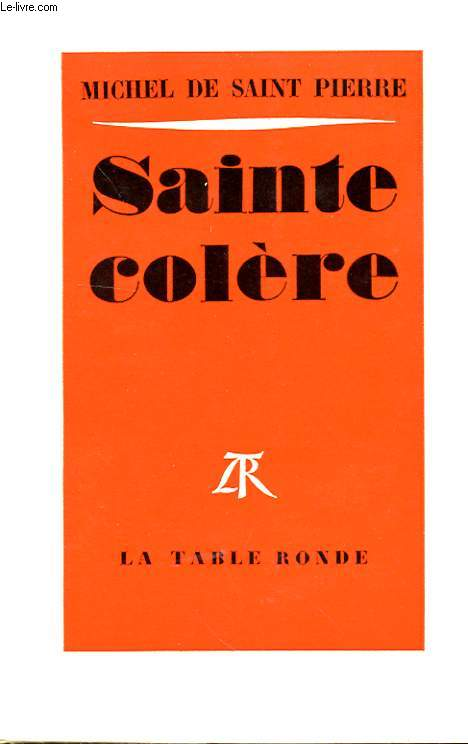 SAINTE COLERE
