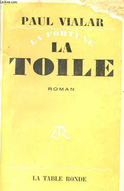 LA FORTUNE - LA TOILE - FORTUNE DE MER