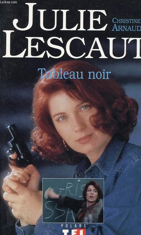 JULIE LESCAUT - TABLEAU NOIR
