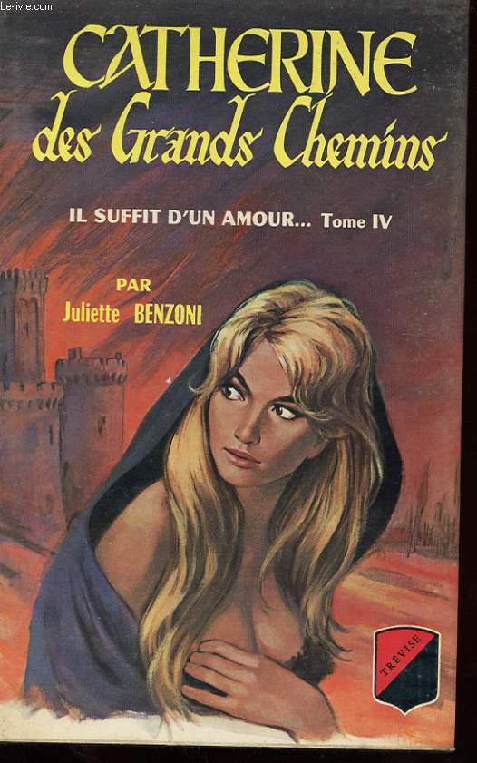 CATHERINE - IL SUFFIT D'UN AMOUR...TOME 4