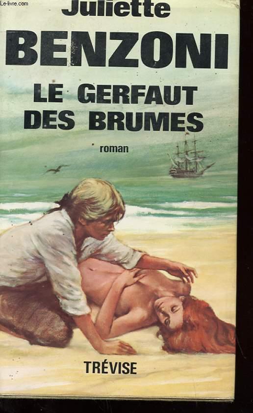 LE GERFAUT DES BRUMES - TOME 1