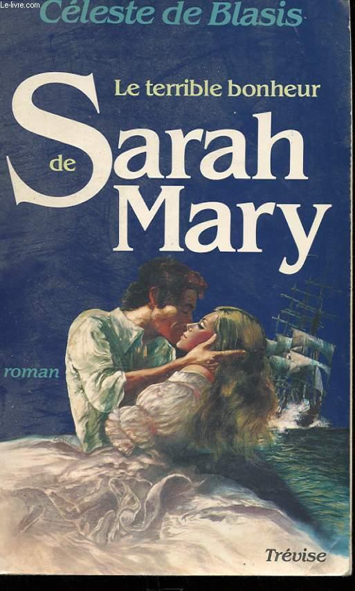 LE TERRIBLE BONHEUR DE SARAH MARY