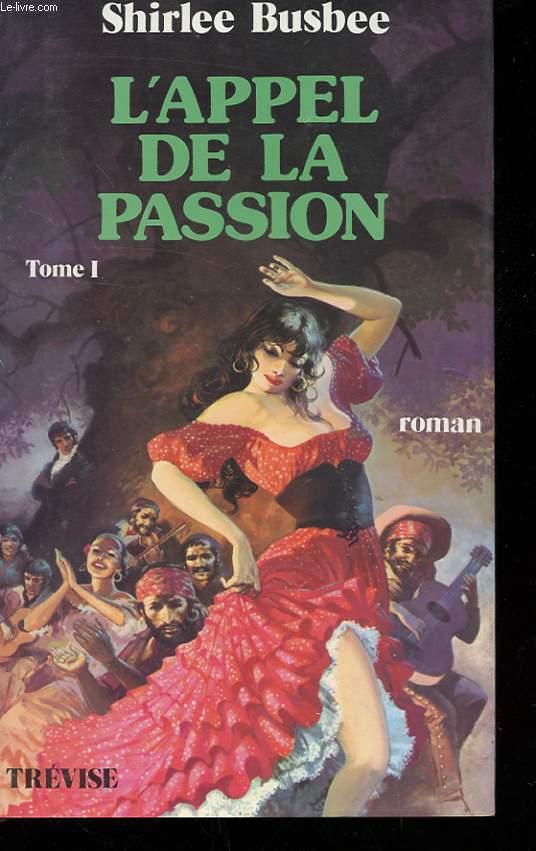 L'APPEL DE LA PASSION TOME 1 ET 2