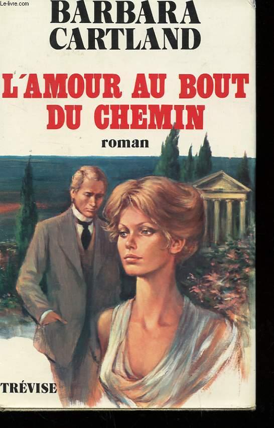 L'AMOUR AU BOUT DU CHEMIN