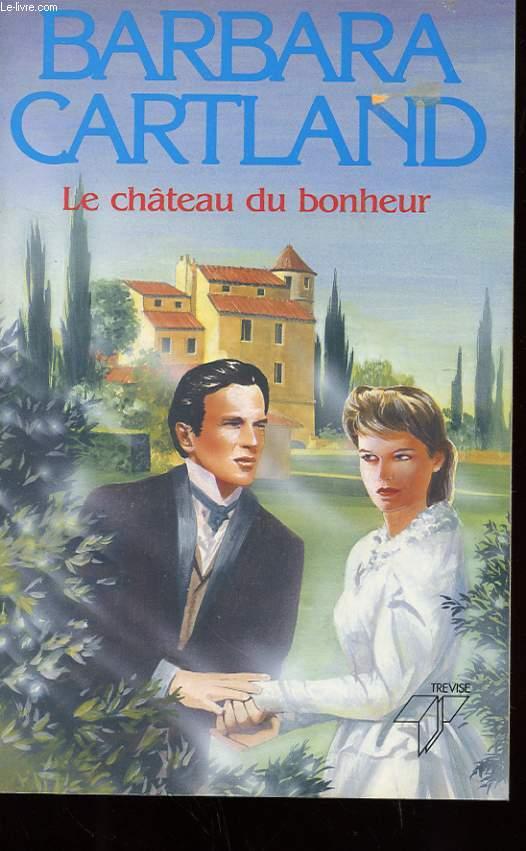 LE CHATEAU DU BONHEUR