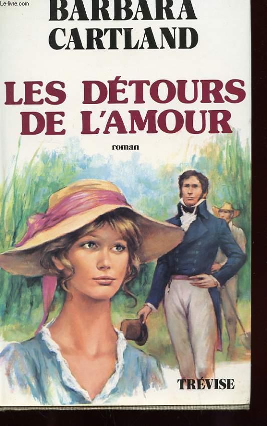 LES DETOURS DE L'AMOUR