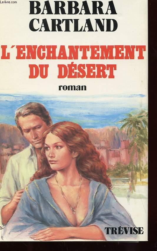 L'ENCHANTEMENT DU DESERT