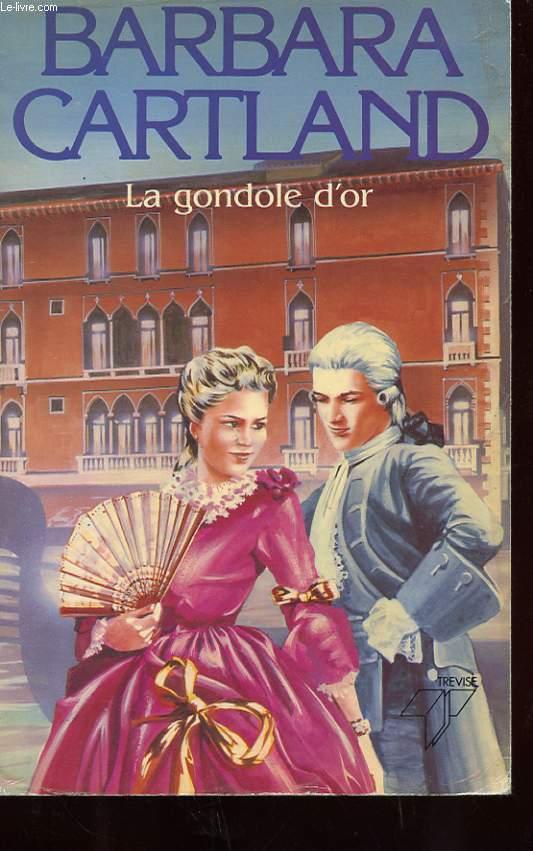 LA GONDOLE D'OR