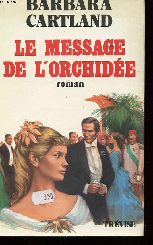 LE MESSAGE DE L'ORCHIDEE