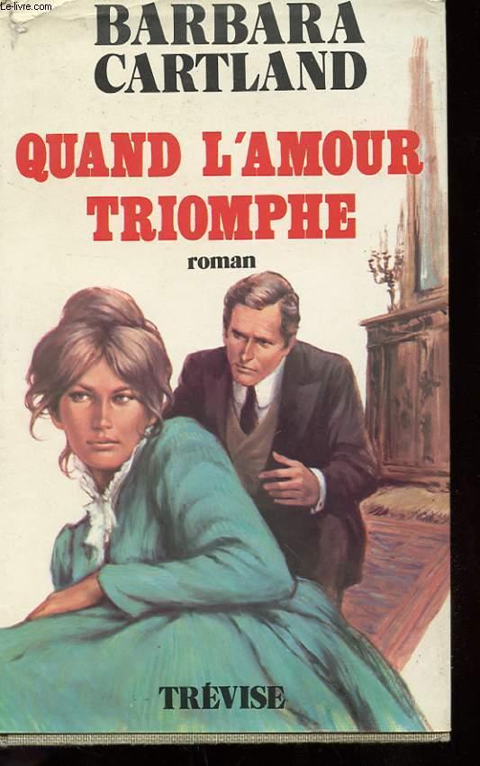 QUAND L'AMOUR TRIOMPHE