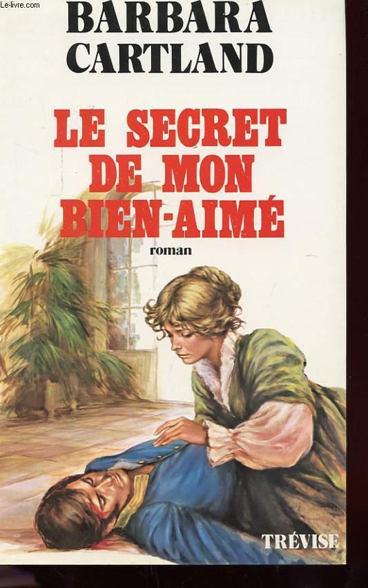 LE SECRET DE MON BIEN-AIME