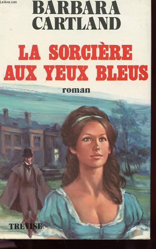 LA SORCIERE AUX YEUX BLEUS