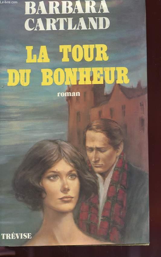 LA TOUR DU BONHEUR