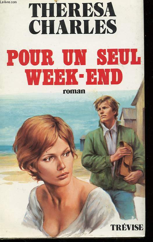 POUR UN SEUL WEEK-END