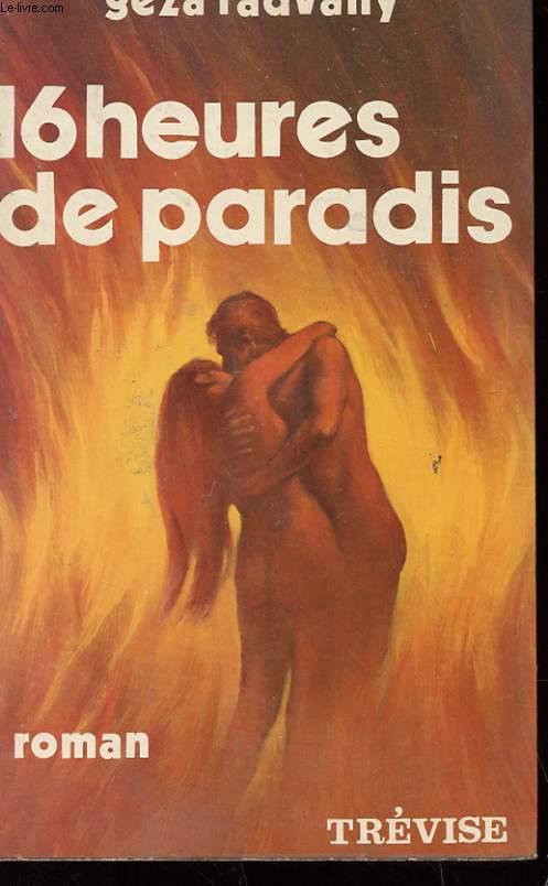16 HEURES DE PARADIS