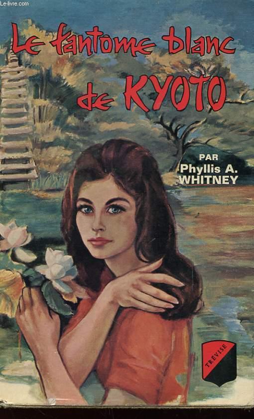 LE FANTOME BLANC DE KYOTO