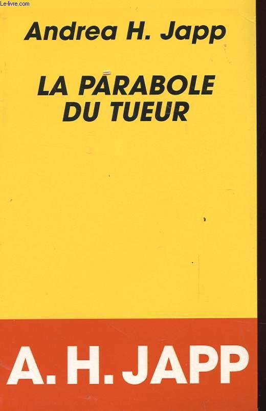 LA PARABOLE DU TUEUR