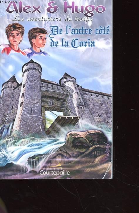 ALEX ET HOGO, AVENTURIERS DU TEMPS - DE L'AUTRE COTE DE LA GLORIA