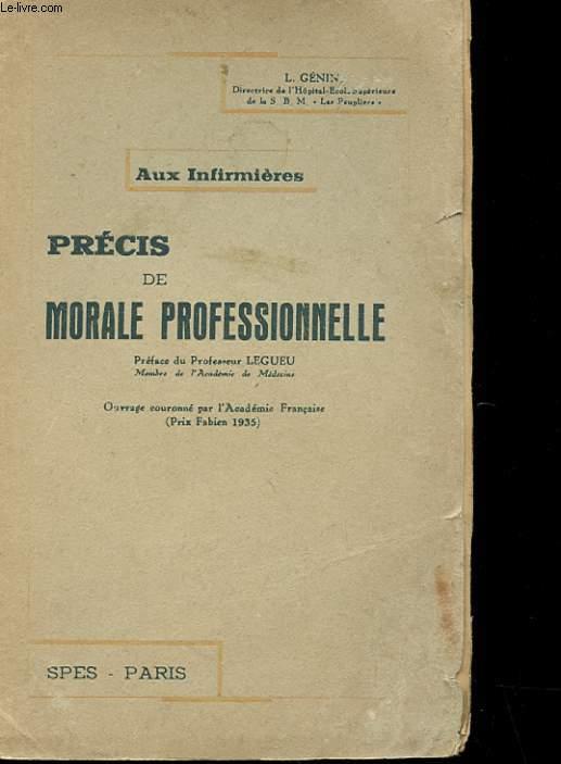 PRECIS DE MORALE PROFESSIONNELLE - AUX INFIRMIERES -