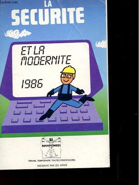 AGENDA 1986 - LA SECURITE ET LA MODERNITE - MANPOWER