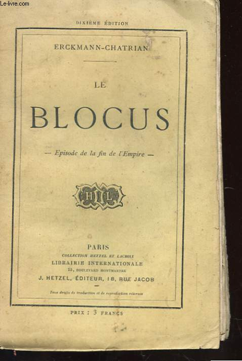 LE BLOCUS - EPISODE DE LA FIN DE L'EMPIRE