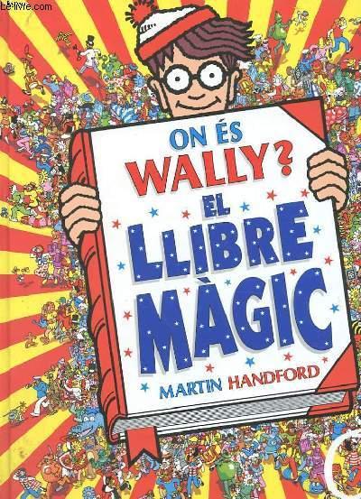 ON ES WALLY ? EL LIBRE MAGIC