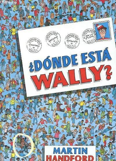 DONDE ESTA WALLY ?