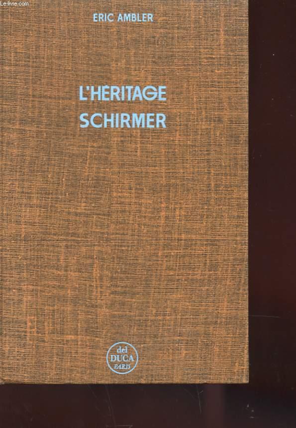 L'HERITAGE SCHIRMER
