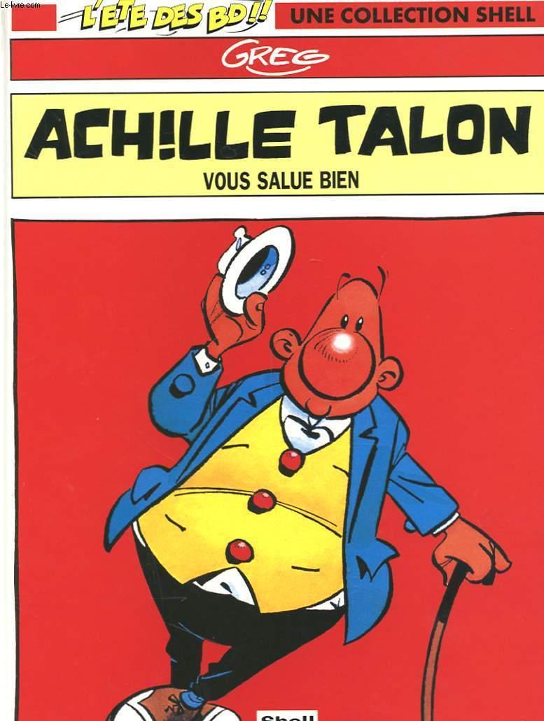 ACHILLE TALON VOUS SALUE BIEN N°1