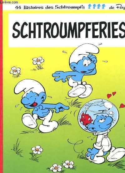 SCHTROUMPFERIES - 44 HISTOIRES DES SCHTROUMPFS