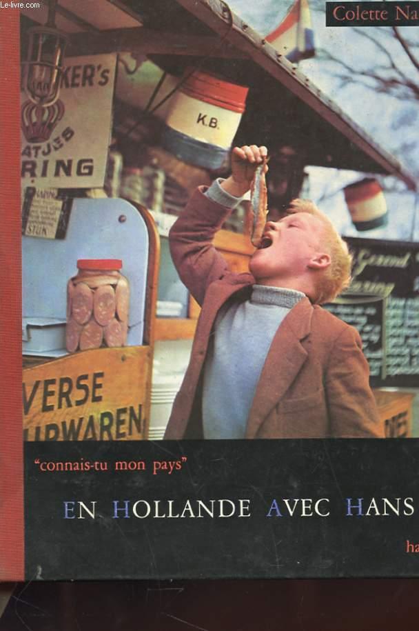 CONNAIS-TU MON PAYS ? EN HOLLANDE AVEC HANS