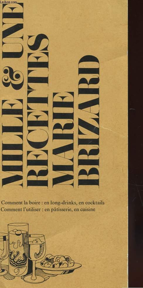 Marie brizard mille et une recettes comment la boire - Comment utiliser la ricotta en cuisine ...